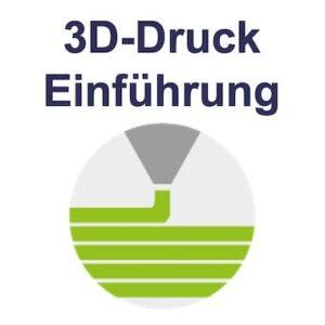 3D-Druck und additive Fertigung Schulung Grundlagen