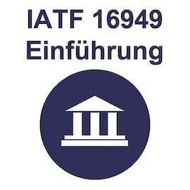 IATF 16949 Training Einführung