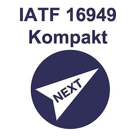 IATF 16949 Kompakt Training Qualitätsmanagement
